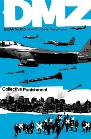 Okładka książki DMZ, Vol. 10: Collective Punishmentv