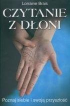 Okładka książki Czytanie z dłoni. Poznaj siebie i swoją przyszłość