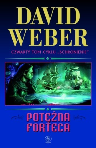 Weber David - Schronienie 04 - Potezna forteca