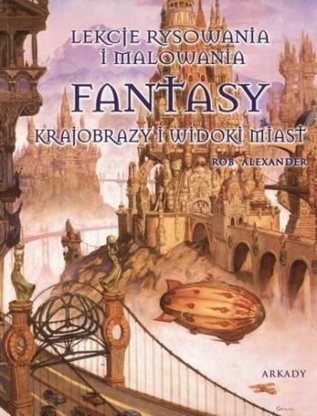 Okładka książki Fantasy. Krajobrazy i widoki miast