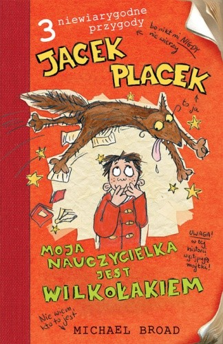 Okładka książki Jacek Placek. Moja nauczycielka jest wilkołakiem