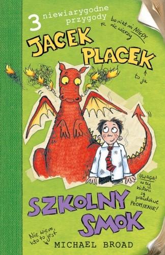 Okładka książki Jacek Placek. Szkolny smok