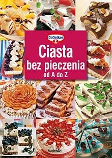 Okładka książki Ciasta bez pieczenia od A do Z