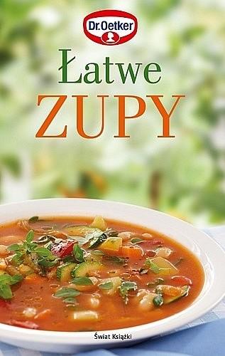 Okładka książki Łatwe zupy