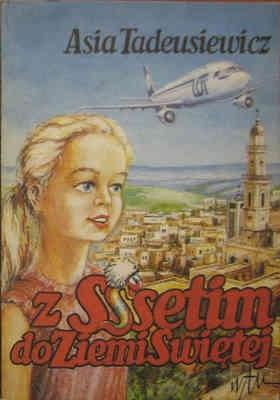 Okładka książki Z Sssetim do Ziemi Świętej
