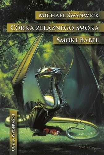 Okładka książki Córka żelaznego smoka. Smoki Babel