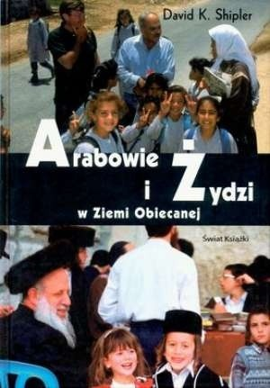 Okładka książki Arabowie i Żydzi w Ziemi Obiecanej