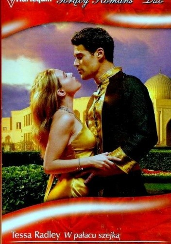 Okładka książki W pałacu szejka; Miłosna zmowa