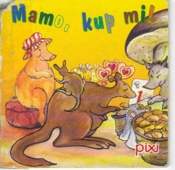 Okładka książki Mamo, kup mi!