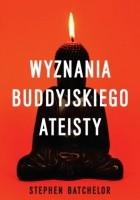 Wyznania buddyjskiego ateisty