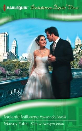 Okładka książki Powrót do Sewilli, Ślub w Nowym Jorku