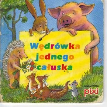 Okładka książki Wędrówki jednego całuska