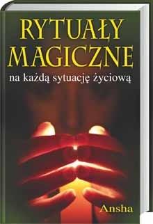 Okładka książki Rytuały magiczne na każdą sytuację życiową