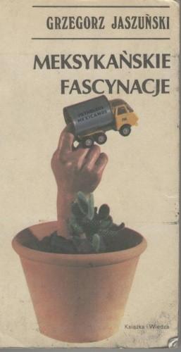 Okładka książki Meksykańskie fascynacje