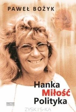 Okładka książki Hanka Miłość Polityka