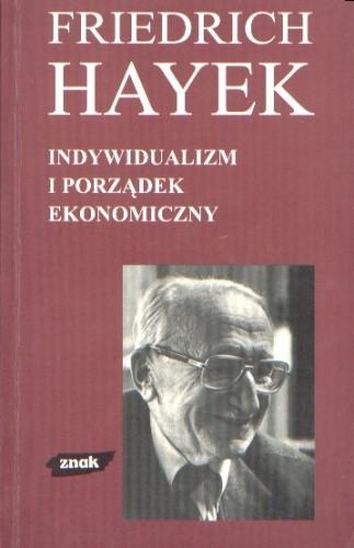 Okładka książki Indywidualizm i porządek ekonomiczny