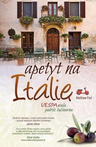 Okładka książki Apetyt na Italię. VESPAniała podróż kulinarna