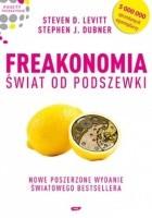Freakonomia. Świat od podszewki