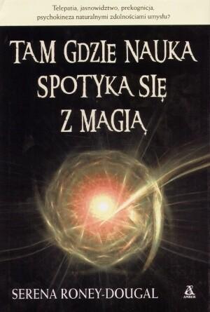 Okładka książki Tam gdzie nauka spotyka się z magią