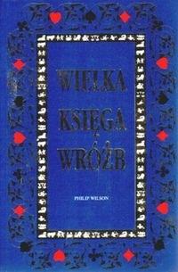 Okładka książki Wielka Księga Wróżb