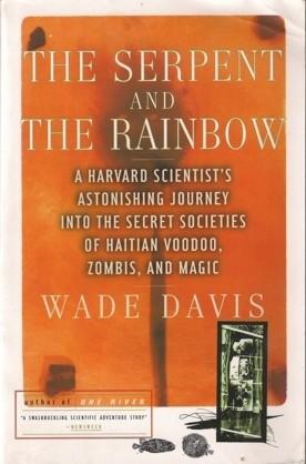 Okładka książki The Serpent and the Rainbow