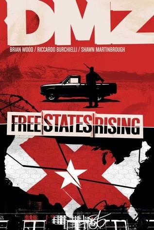 Okładka książki DMZ, Vol. 11: Free States Rising