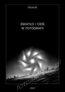 Okładka książki Światło i cień w fotografii