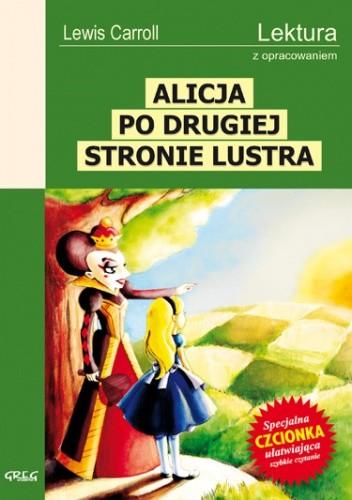 Okładka książki Alicja po drugiej stronie lustra