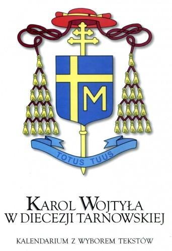 Okładka książki Karol Wojtyła w diecezji tarnowskiej