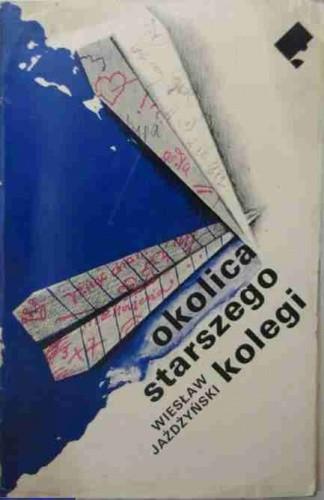 Okładka książki Okolica starszego kolegi