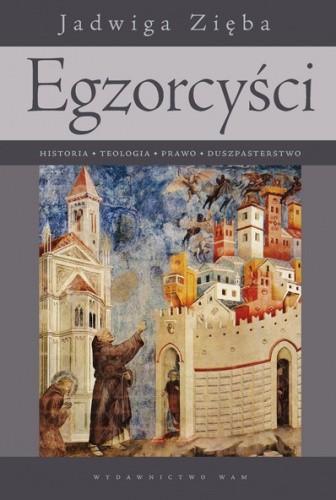 Okładka książki Egzorcyści. Historia, teologia, prawo, duszpasterstwo
