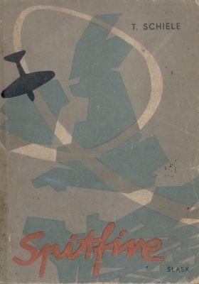 Okładka książki Spitfire. Wspomnienia lotnika - myśliwca.