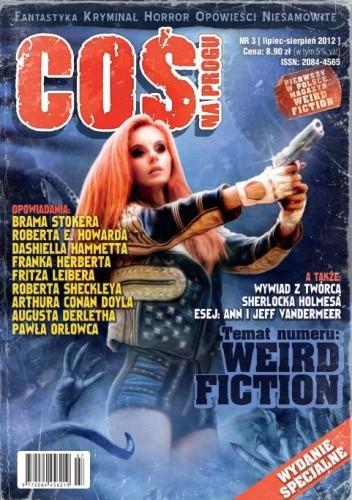 Okładka książki Coś na Progu, nr 3 / lipiec-sierpień 2012