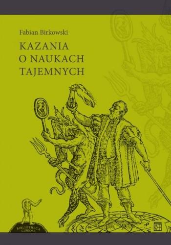 Okładka książki Kazania o naukach tajemnych