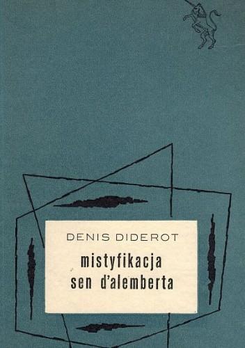 Okładka książki Mistyfikacja. Sen d'Alemberta.