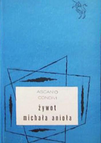 Okładka książki Żywot Michała Anioła