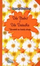 Okładka książki Dla Babci i dla Dziadka Upominki na każdą okazję