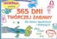 Okładka książki 365 dni twórczej zabawy dla dzieci dwuletnich i starszych
