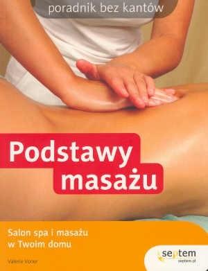 Okładka książki Podstawy masażu