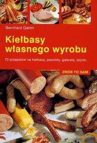 Okładka książki Kiełbasy własnego wyrobu
