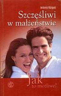 Okładka książki Szczęśliwi w małżeństwie