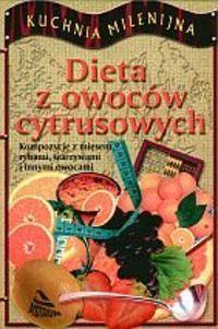 Okładka książki Dieta z owoców cytrusowych