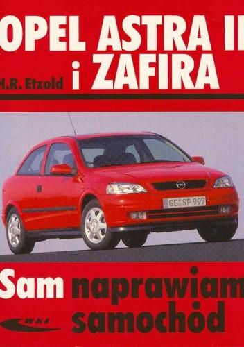 Okładka książki Opel Astra II i Zafira