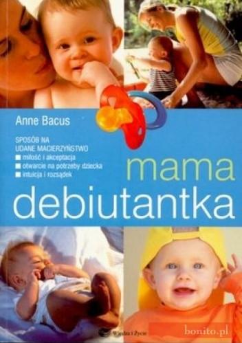 Okładka książki Mama debiutantka