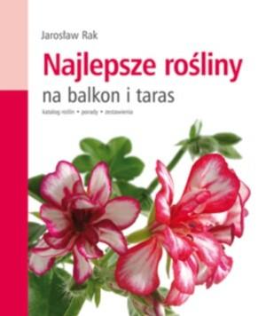 Okładka książki Najlepsze rośliny na balkon i taras