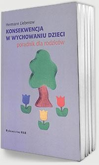 Okładka książki Konsekwencje w wychowaniu dzieci