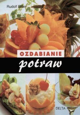 Okładka książki Ozdabianie potraw