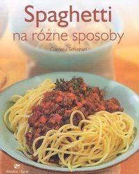 Okładka książki Spaghetti na różne sposoby
