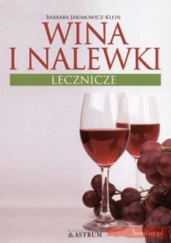 Okładka książki Wina i nalewki lecznicze