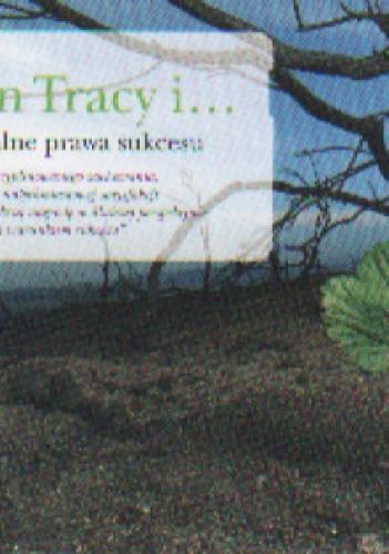 Okładka książki Brian Tracy i Uniwersalne prawa sukcesu